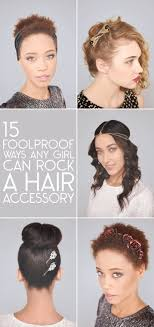 hair accessories hair 15 foolproof ways any girl can pull hair accessories