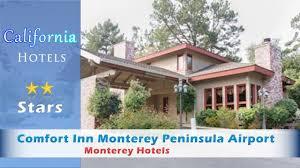 comfort inn monterey peninsula airport monterey hotels