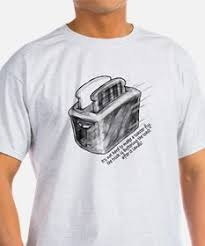 Big Bang Theory Toaster Flying Toaster T Shirts Cafepress