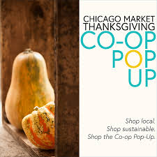sustainable thanksgiving chicago market thanksgiving co op pop up chicago market