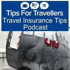 travellers insurance images Travel insurance tips for travellers podcast tips for travellers jpg