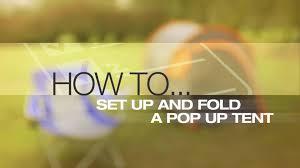 help u0026 advice video how to set up and fold a pop up tent