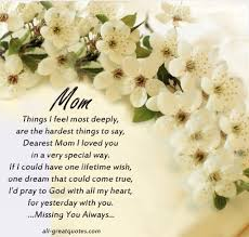 Saying Goodbye To A Loved One Quotes by Death Mother Quote And Poem Remembering Mom Poem Remembrance