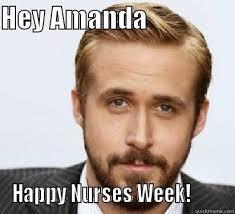 Happy Nurses Week Meme - happy nurses week quickmeme