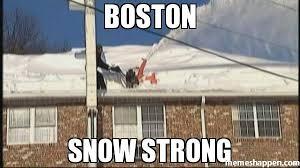 Boston Meme - boston snow strong meme custom 20735 memeshappen