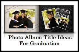 graduation photo album my title