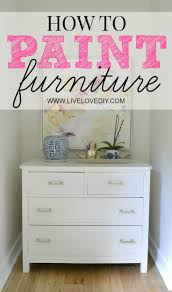 livelovediy how to paint furniture the easy way