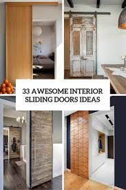 interior door designs for homes 33 awesome interior sliding doors ideas for every home digsdigs