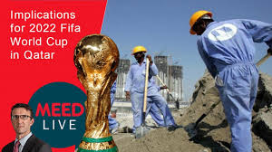 implications for 2022 fifa world cup in qatar meed on qatar