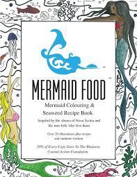 mermaid colouring u0026 seaweed recipe book u2014 mermaid fare