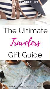 New York the travelers gift images 25 unique gifts for travelers ideas travel gifts jpg