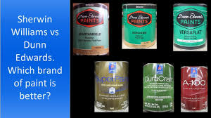 sherwin williams vs dunn edwards which brand of paint is better