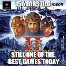 age of empires ii turned 15 on this day meme of the day september