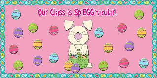 Easter Door Decorations For Classrooms by Our Class Is Sp U0027egg U0027tacular Easter Bulletin Board