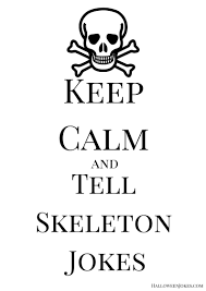 keep calm and tell skeleton jokes pb