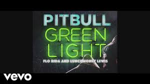 pitbull greenlight lyric ft flo rida lunchmoney lewis