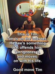Tim Meme - this is tim be like bill know your meme