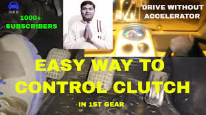 clutch control in car hindi control without accelerator desi