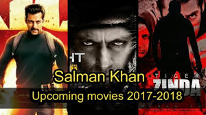film india 2017 terbaru salman khan upcoming movies 2017 2018 and 2019 list with release