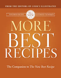 American Test Kitchen Recipes by More Best Recipes America U0027s Test Kitchen Editors Of Cook U0027s