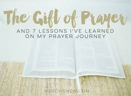 the gift of prayer my story his mercy is new