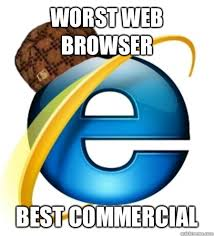 Web Browser Meme - scumbag internet explorer memes quickmeme