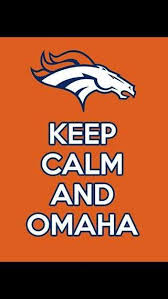 Omaha Meme - 22 meme internet keep calm and omaha broncos