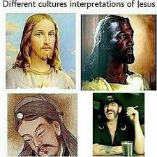 Lemmy Meme - lemmy version different cultures interpretations of jesus know