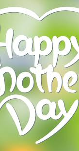 happy mothers day wallpapers happy mother u0027s day love green wallpaper