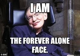 Stephen Hawking Meme - stephen hawking pc memes quickmeme