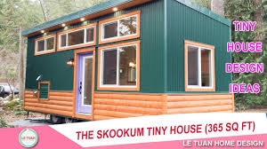 Tiny Home Design by The Skookum Tiny House 365 Sq Ft Tiny House Design Ideas Le