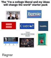 College Liberal Meme - the i m a college liberal and my ideas will change the world