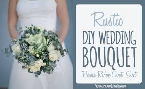 diy bouquet diy rustic wedding bouquet flower recipe sheet
