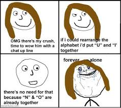 Together Alone Meme - forever alone guy web meme picture