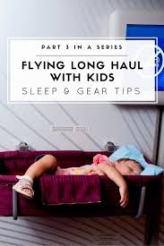 flying with kids sleep on the plane during long haul flights