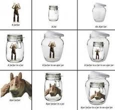 Jar Jar Binks Meme - dopl3r com memes a jar in a jar jar jar binks