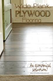 wide plank plywood flooring an economical solution cheap
