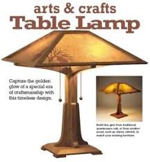 Woodworking Plans Desk Lamp by 22 Best Lighting Images On Pinterest Craftsman Style Table Lamp