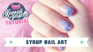 syrup nail art tutorial youtube