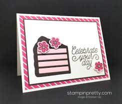 this birthday card is a piece of cake stampin u0027 pretty