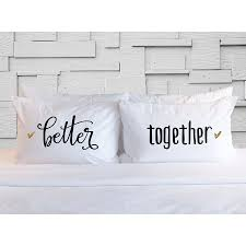 Gift For Wife Best Gift For Wife Better Together Pillow Case