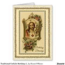 traditional catholic birthday jesus blessing card catholic