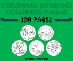 printable hygiene activity sheets personal hygiene coloring pages 120 pages personal hygiene
