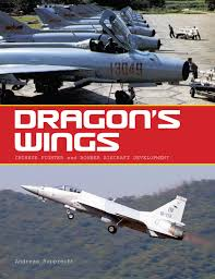 dragon u0027s wings chinese fighter and bomber aircraft development