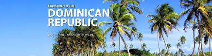 cruises to the dominican republic 2016 2017 dominican republic