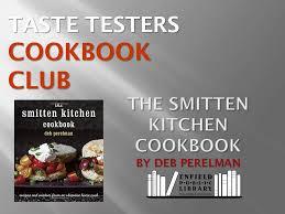 The Smitten Kitchen Cookbook by Taste Testers Cookbook Club U2014 Enfield Public Library
