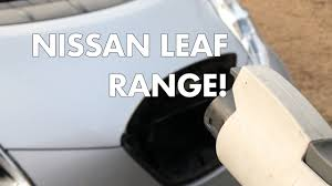 nissan leaf driving range the best way to drive a nissan leaf youtube