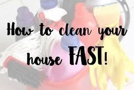 how to clean house fast how to clean your house fast the diary of a frugal family