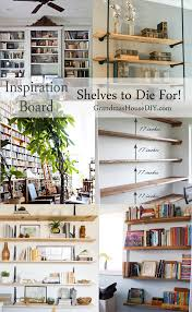 book shelves inspiration board to die for grandmas house diy