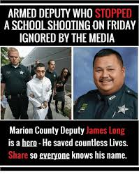 armed deputy who stopped a schoolshooting on friday ignored by the